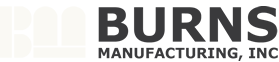 Burns Manufacturing, Inc.